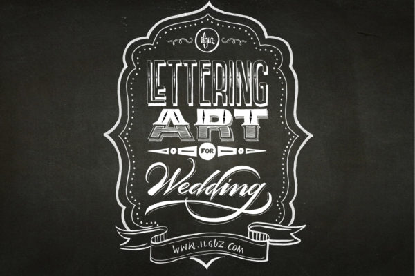 Lettering Art for Wedding